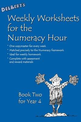 Delbert's Weekly Worksheets for the Numeracy Hour: Bk.2: Year 4
