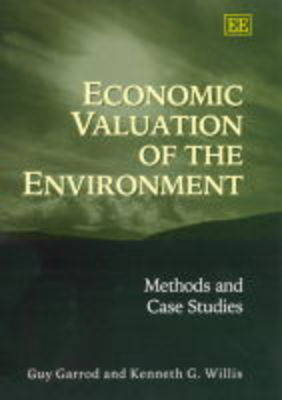 Economic Valuation of the Environment: Methods and Case Studies