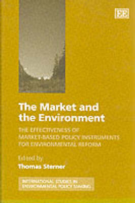 The Market and the Environment: The Effectiveness of Market-Based Policy Instruments for Environmental Reform