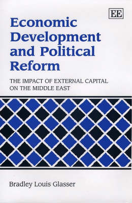 Economic Development and Political Reform: The Impact of External Capital on the Middle East