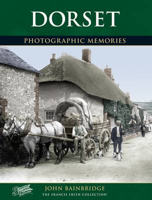 Dorset: Photographic Memories