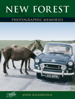 New Forest: Photographic Memories