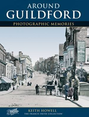 Guildford: Photographic Memories