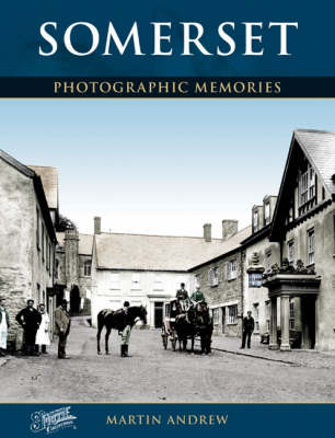Somerset: Photographic Memories