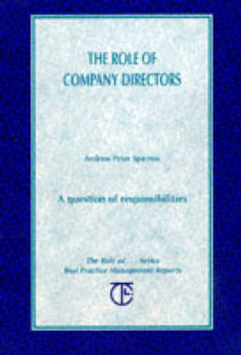 The Role of Company Directors: A Question of Responsibilities