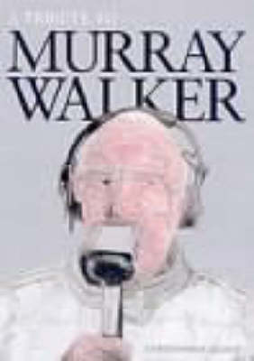 Murray Walker: The Last Word