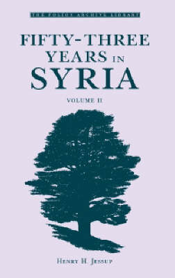 Fifty-Three Years in Syria: v. 2