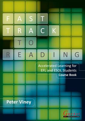 Fast Track to Reading - Course Book with CD - ROM - Accelerated Learning for EFL and ESOL Students
