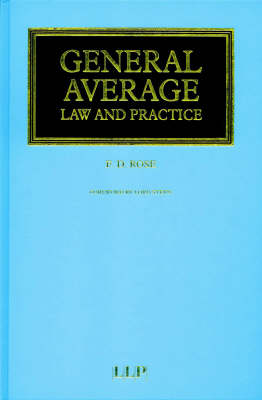 General Average - Law and Practice