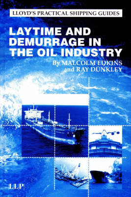 Laytime and Demurrage in the Oil Industry