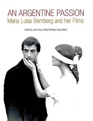 An Argentine Passion: Maria Luisa Bemberg and Her Films