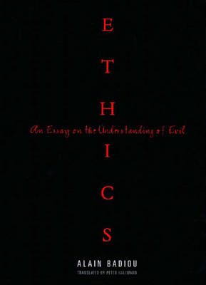 Ethics: An Essay on the Understanding of Evil