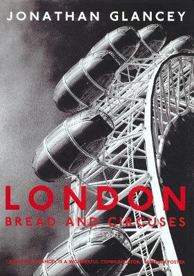 London: Bread and Circuses