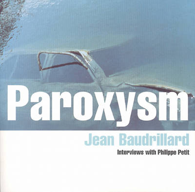 Paroxysm: Interviews with Philippe Petit