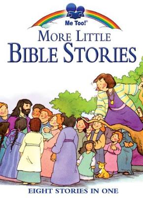 Me Too More Little Bible Stories: Illust by Stephanie McFetridge Britt