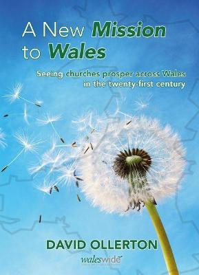 New Mission to Wales, A