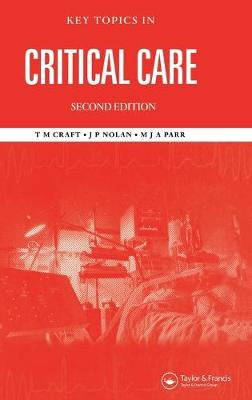 Key Topics in Critical Care, Second Edition