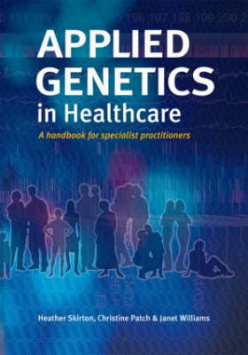 Applied Genetics in Healthcare