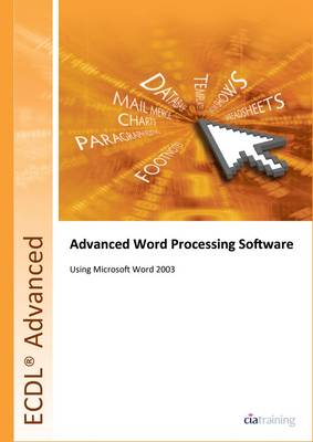 ECDL Advanced Syllabus 2.0 Module AM3 Word Processing Using Word 2003
