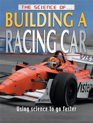 The Science of Building A Racing Car