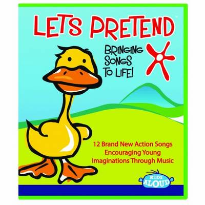 Lets Pretend: Bringing Songs to Life