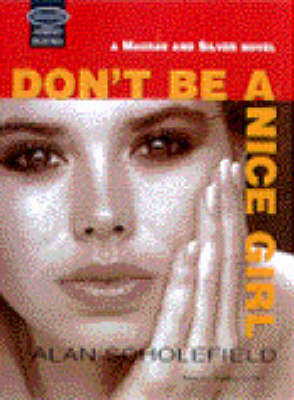 Don't be a Nice Girl: Unabridged