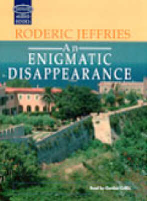 An Enigmatic Disappearance: Complete & Unabridged
