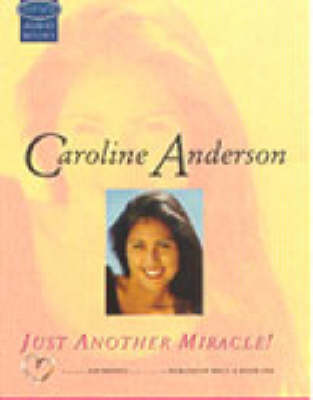 Just Another Miracle!: Complete & Unabridged