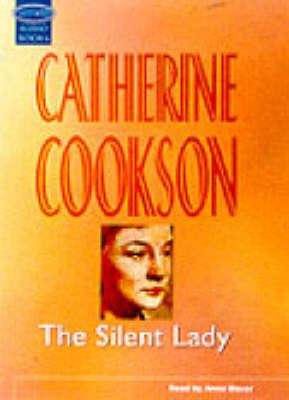 The Silent Lady: Complete & Unabridged