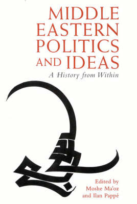 Middle Eastern Politics and Ideas: A History from within