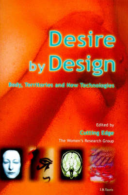 Desire by Design: Body, Territories and New Technologies