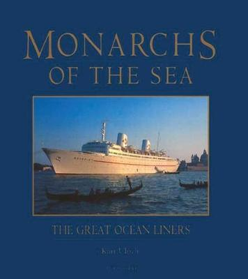 Monarchs of the Sea: Great Ocean Liners