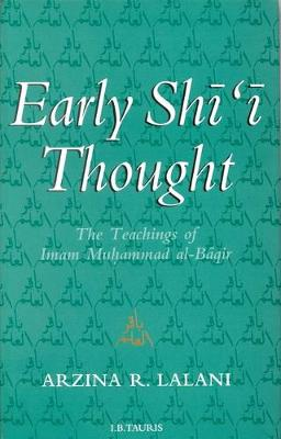 Early Shi'i Thought: The Contribution of the Imam Muhammad al-Baqir