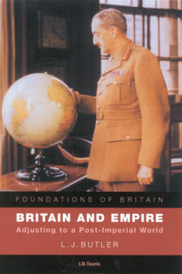 Britain and Empire: Adjusting to a Post-imperial World