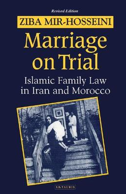 Marriage on Trial: A Study of Islamic Family Law