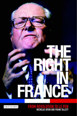 The Right in France: From Revolution to Le Pen