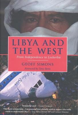 Libya and the West: From Independence to Lockerbie