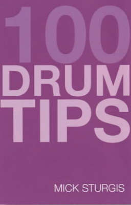 100 Tips For Drums You Should Have Been Told