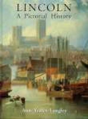 Lincoln A Pictorial History