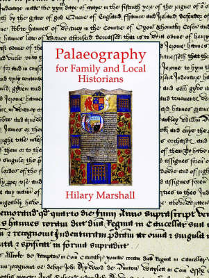 Palaeography for Family and Local Historians