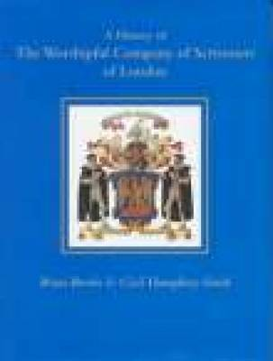 A History of the Worshipful Company of Scriveners of London: Vol.2