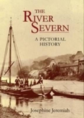 River Severn: A Pictorial History