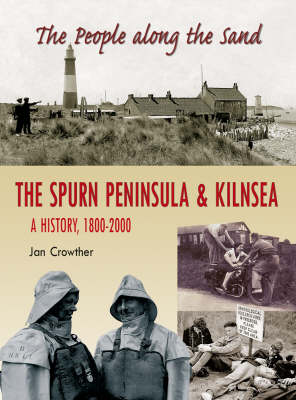 People Along the Sands: The Spurn Peninsula