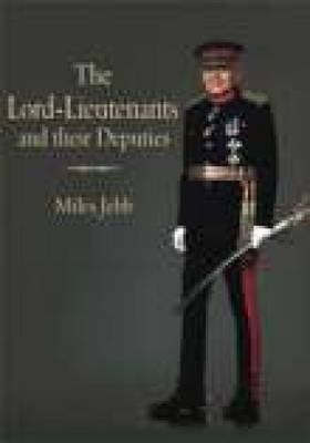 The Lord-Lieutenants and their Deputies