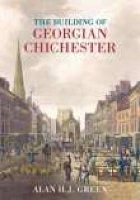 The Buildings of Georgian Chichester