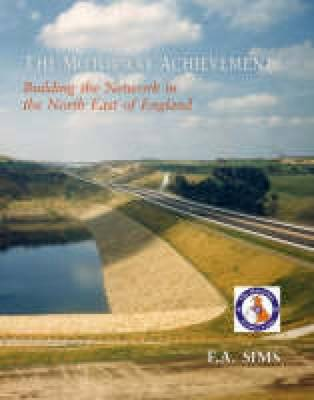 The Motorway Achievement: North East