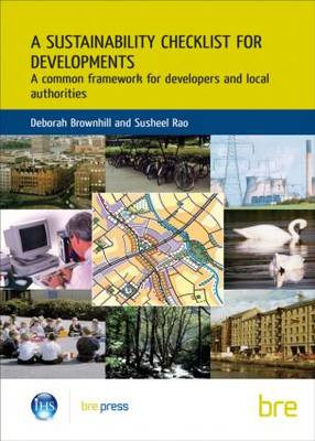 A Sustainability Checklist for Developments: A Common Framework for Developers and Local Authorities (Br 436)