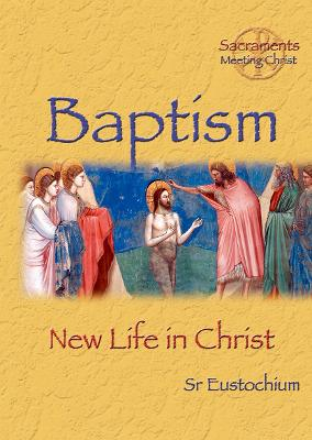 Baptism: New Life in Christ