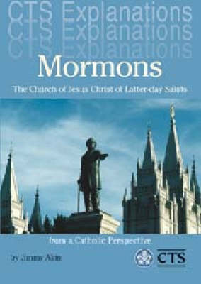 Mormons: The Church of Jesus Christ of Latter-day Saints