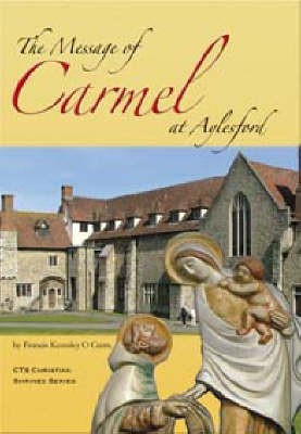 The Message of Carmel at Aylesford